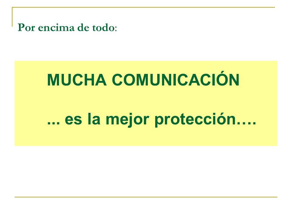 ... es la mejor protección….