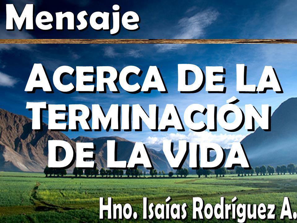 ACERCA DE LA TERMINACIÓN DE LA VIDA