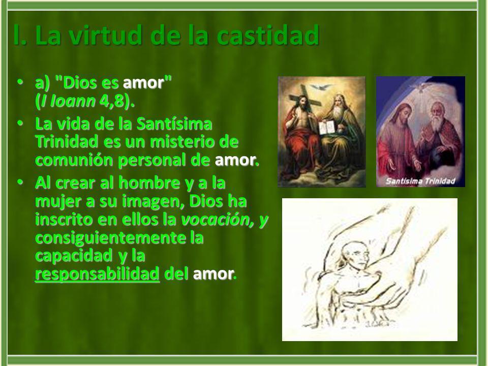 l. La virtud de la castidad