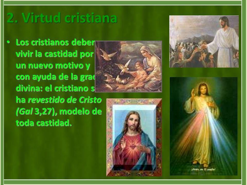 2. Virtud cristiana