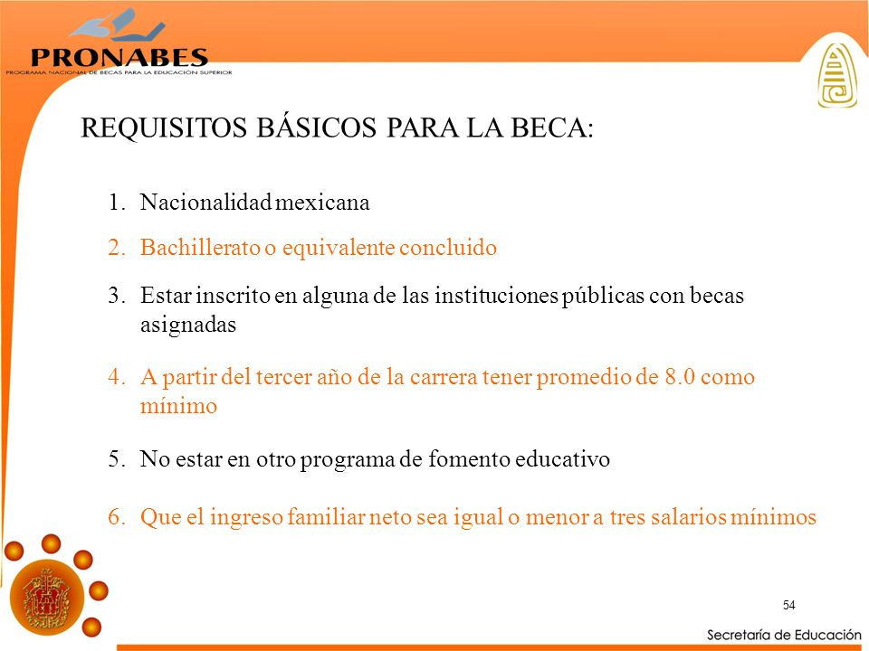 REQUISITOS BÁSICOS PARA LA BECA: