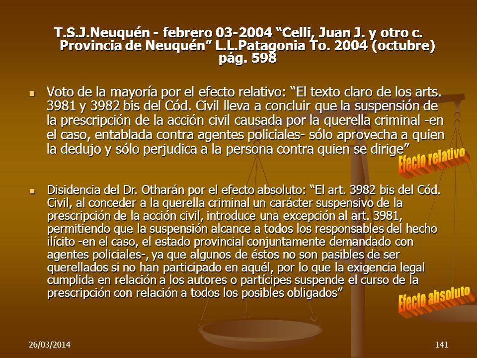 T. S. J. Neuquén - febrero 03-2004 Celli, Juan J. y otro c