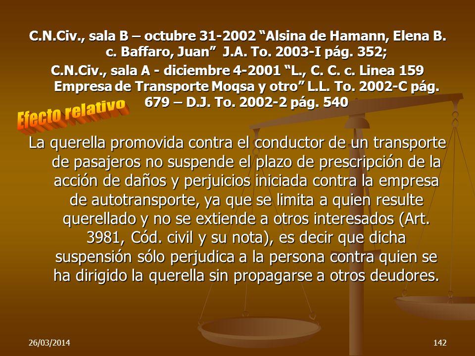 C. N. Civ. , sala B – octubre 31-2002 Alsina de Hamann, Elena B. c