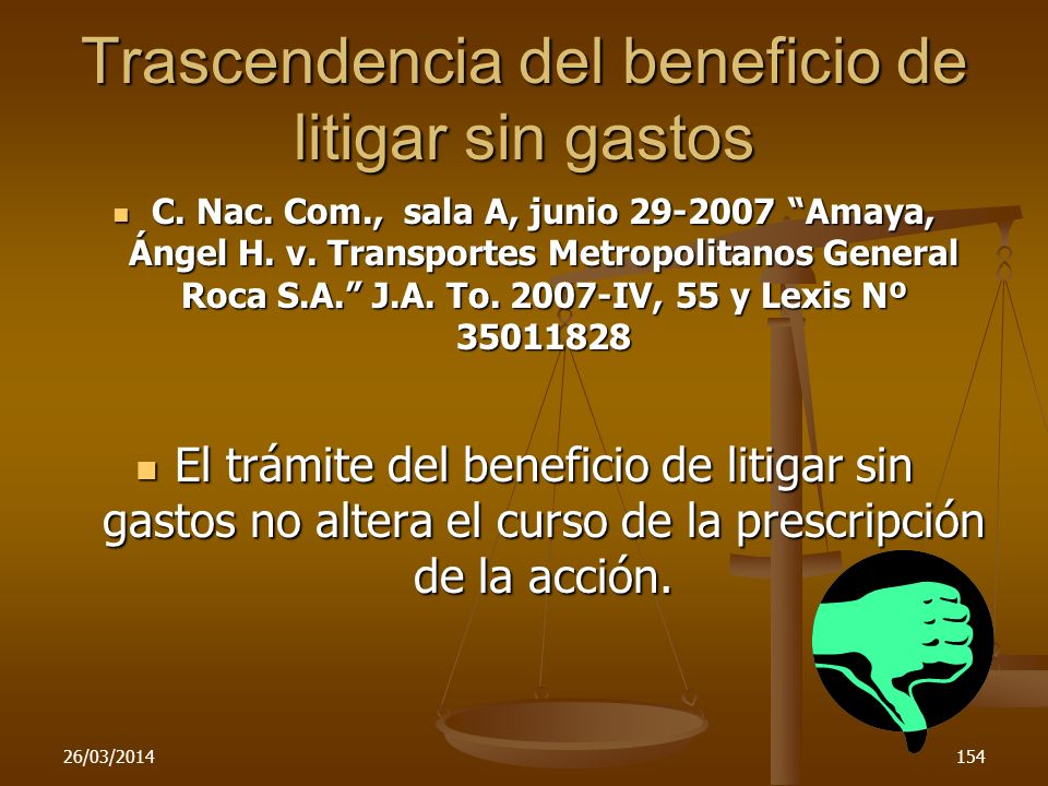 Trascendencia del beneficio de litigar sin gastos
