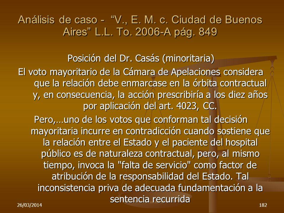 Posición del Dr. Casás (minoritaria)