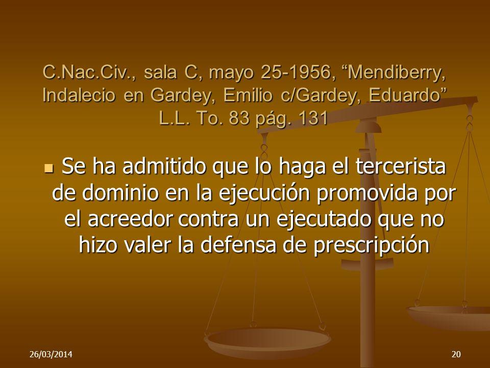 C.Nac.Civ., sala C, mayo 25-1956, Mendiberry, Indalecio en Gardey, Emilio c/Gardey, Eduardo L.L. To. 83 pág. 131