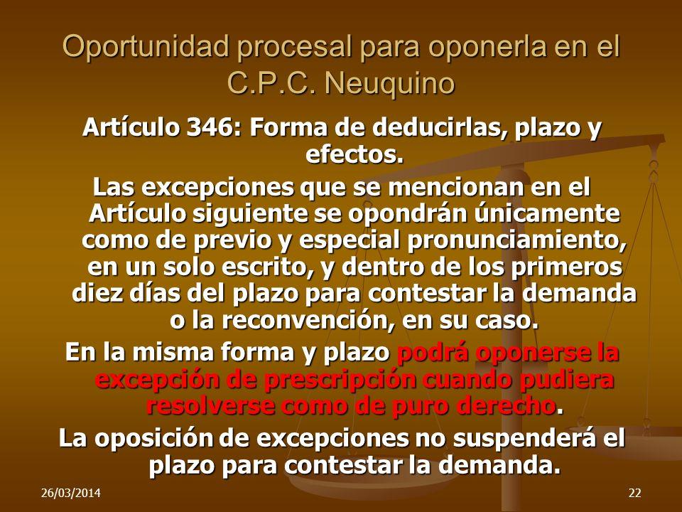 Oportunidad procesal para oponerla en el C.P.C. Neuquino