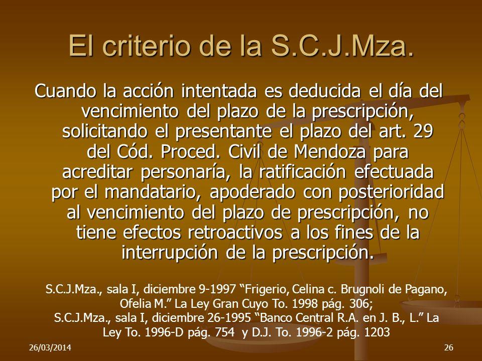 El criterio de la S.C.J.Mza.