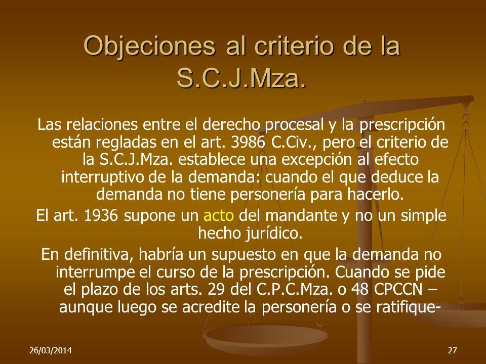 Objeciones al criterio de la S.C.J.Mza.