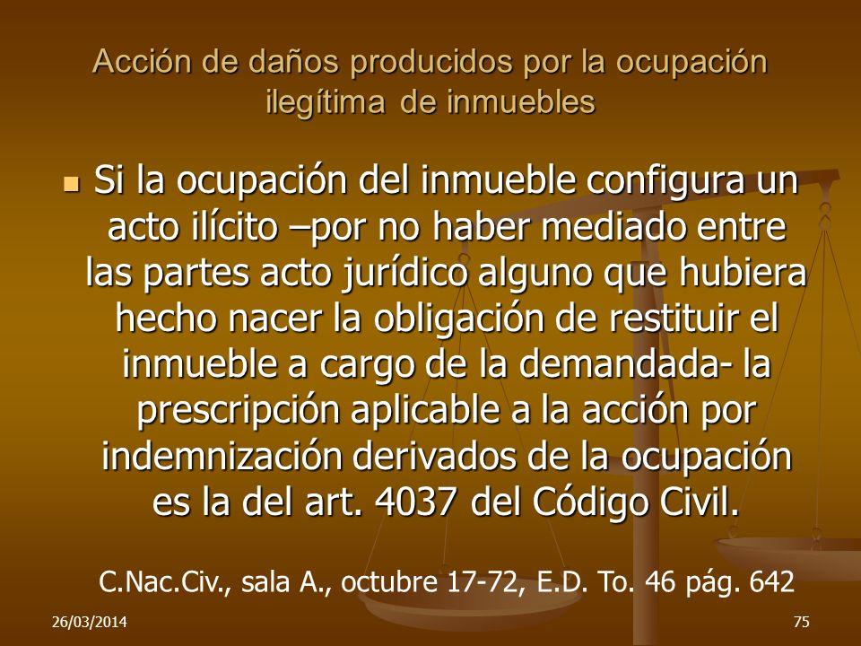 Acción de daños producidos por la ocupación ilegítima de inmuebles