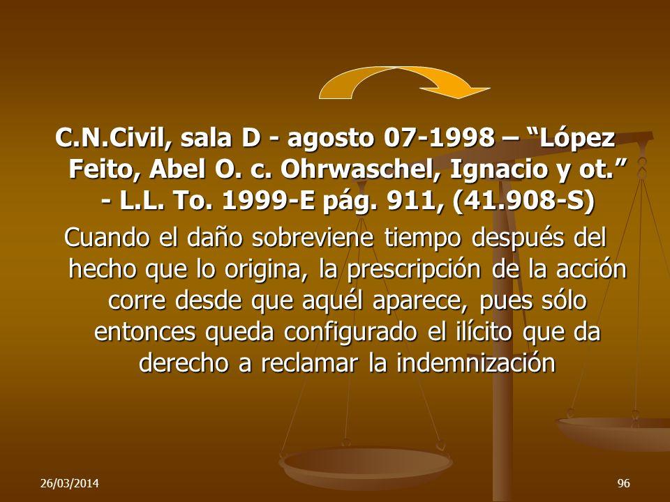 C. N. Civil, sala D - agosto 07-1998 – López Feito, Abel O. c
