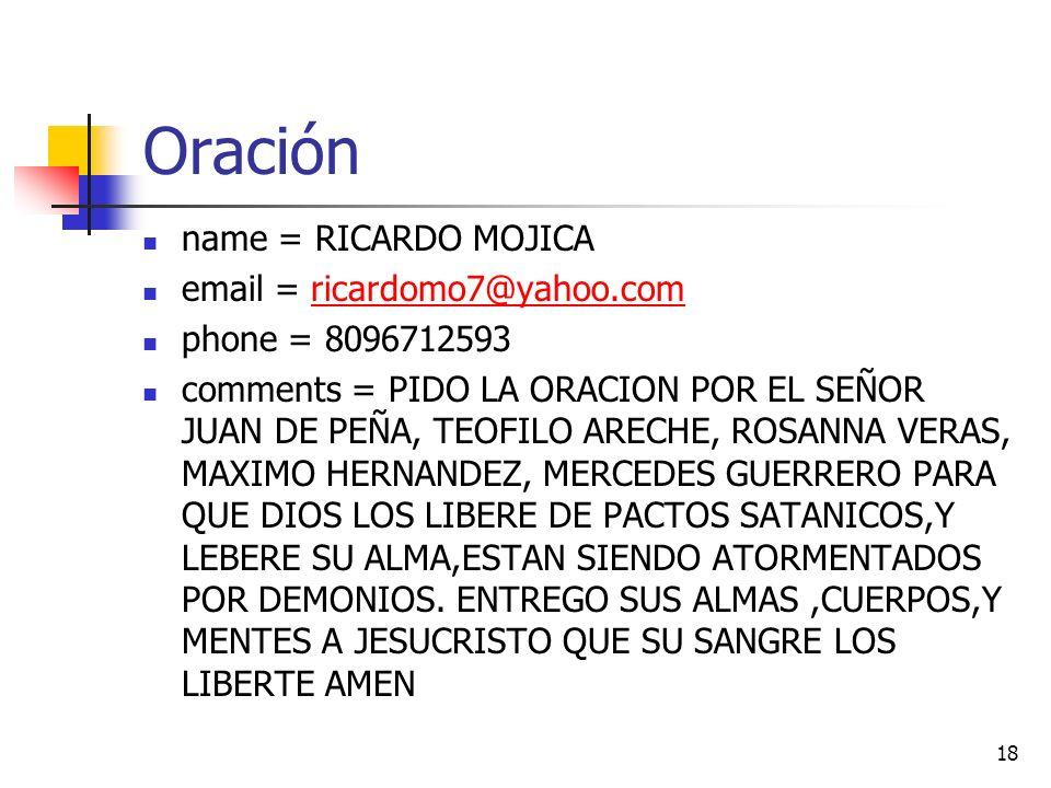 Oración name = RICARDO MOJICA email = ricardomo7@yahoo.com