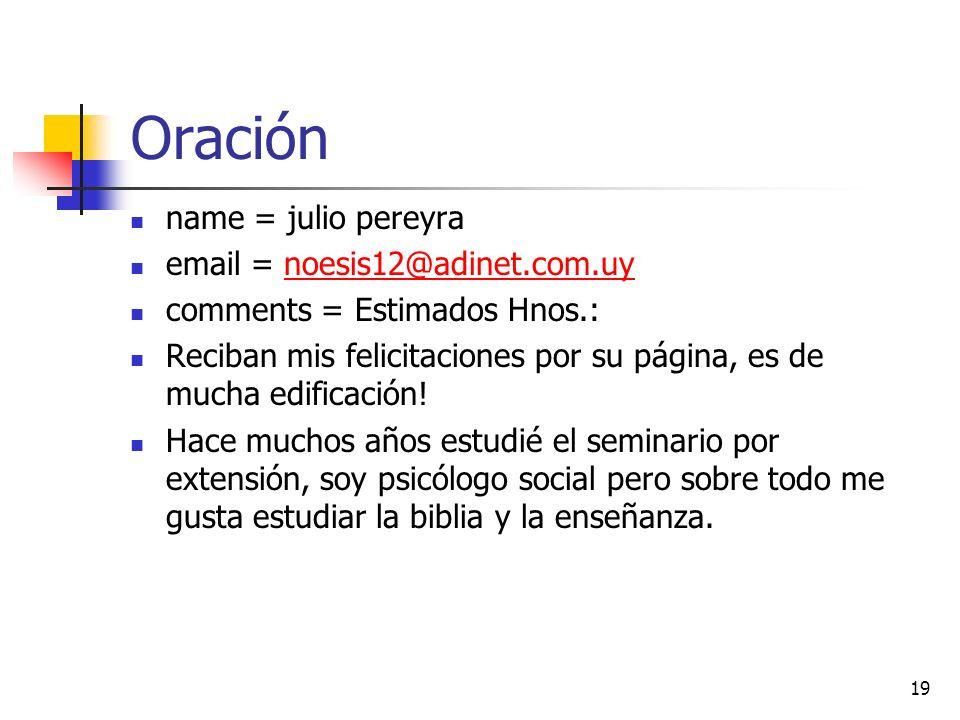 Oración name = julio pereyra email = noesis12@adinet.com.uy