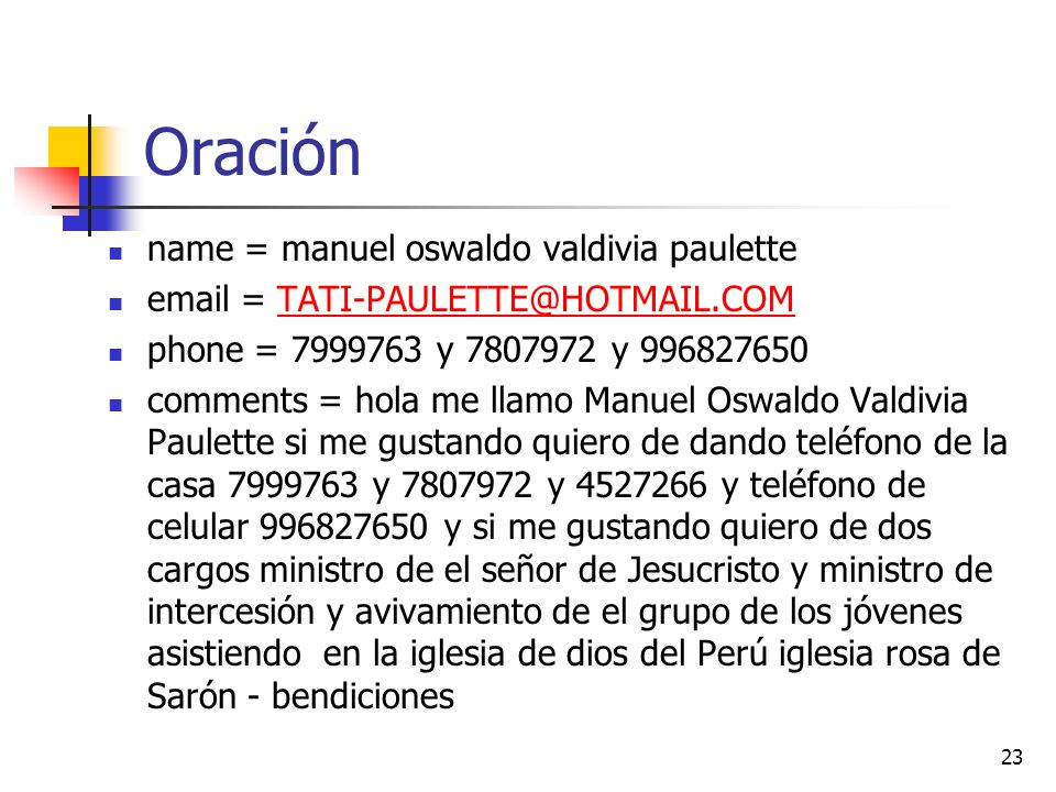 Oración name = manuel oswaldo valdivia paulette