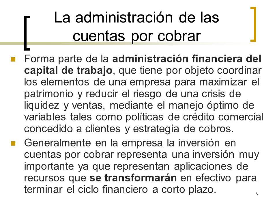 La administración de las cuentas por cobrar