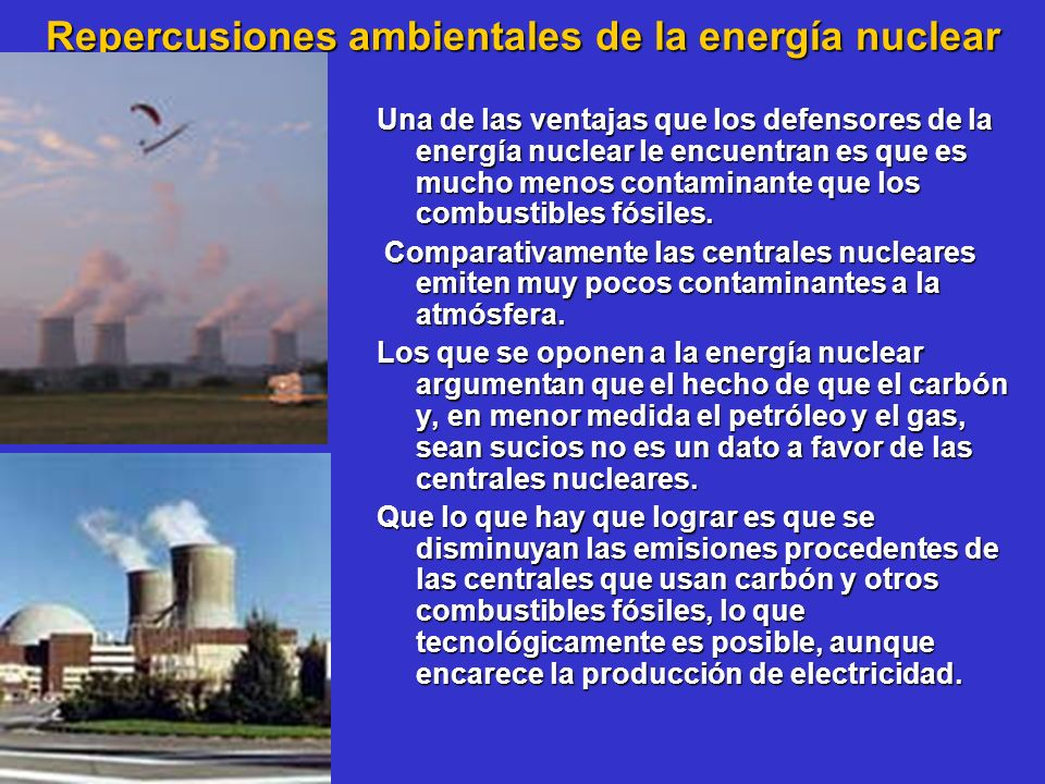 Repercusiones ambientales de la energía nuclear