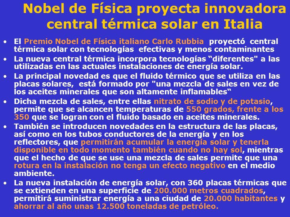 Nobel de Física proyecta innovadora central térmica solar en Italia