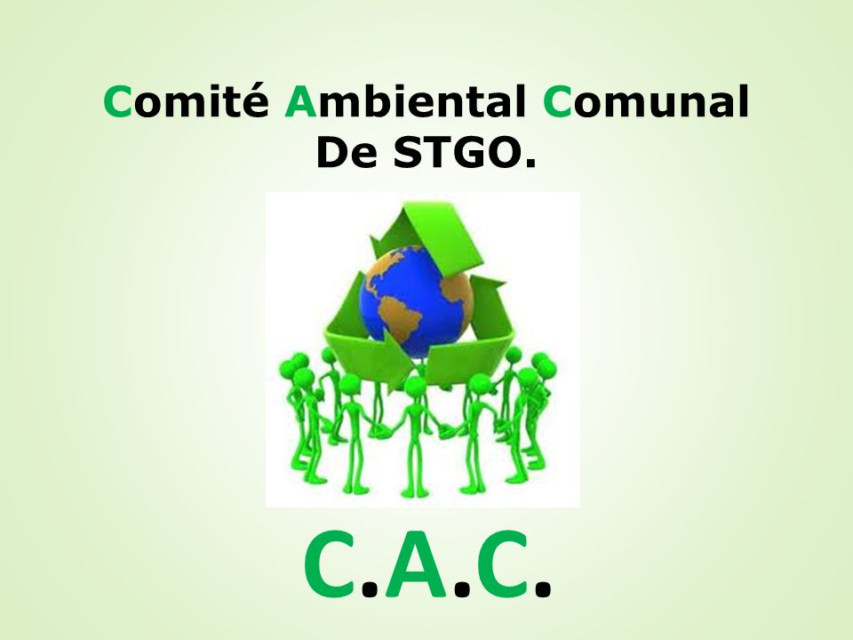 Comité Ambiental Comunal De STGO.