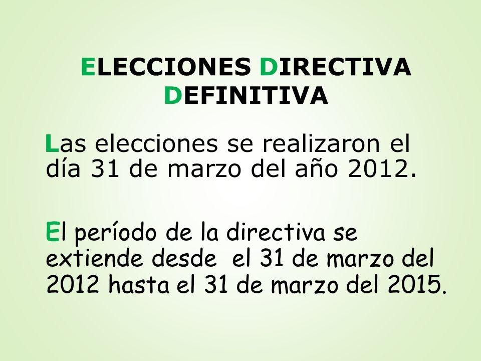 ELECCIONES DIRECTIVA DEFINITIVA