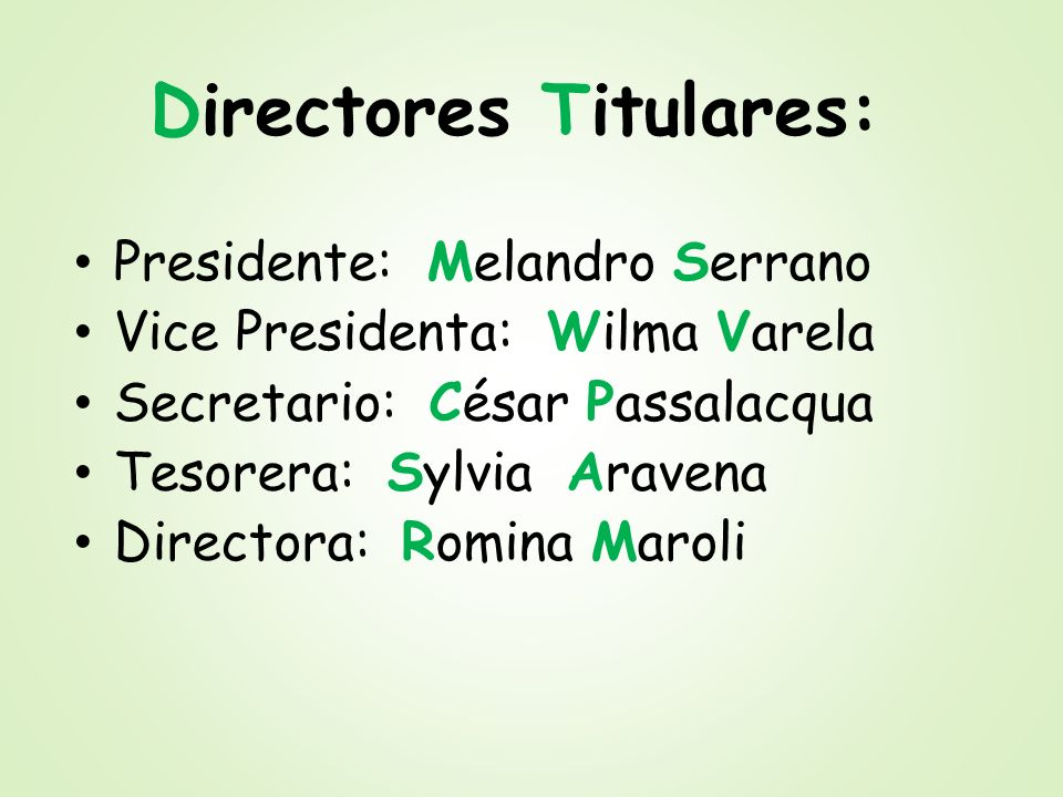 Directores Titulares:
