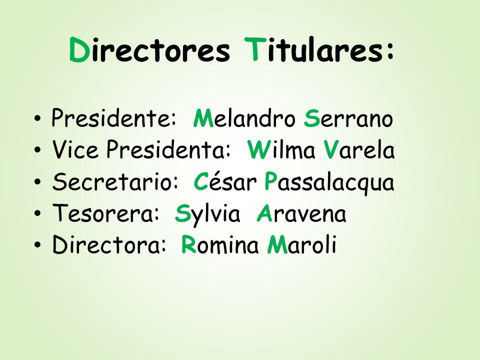 Directores Titulares: