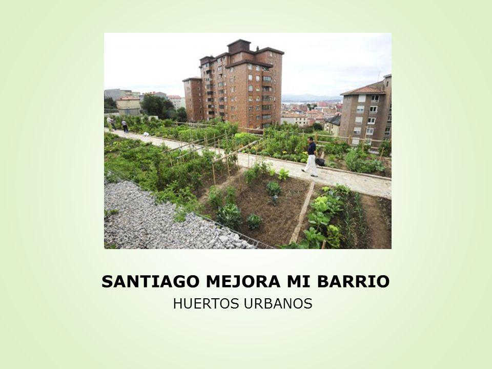 SANTIAGO MEJORA MI BARRIO