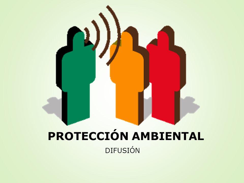 PROTECCIÓN AMBIENTAL DIFUSIÓN