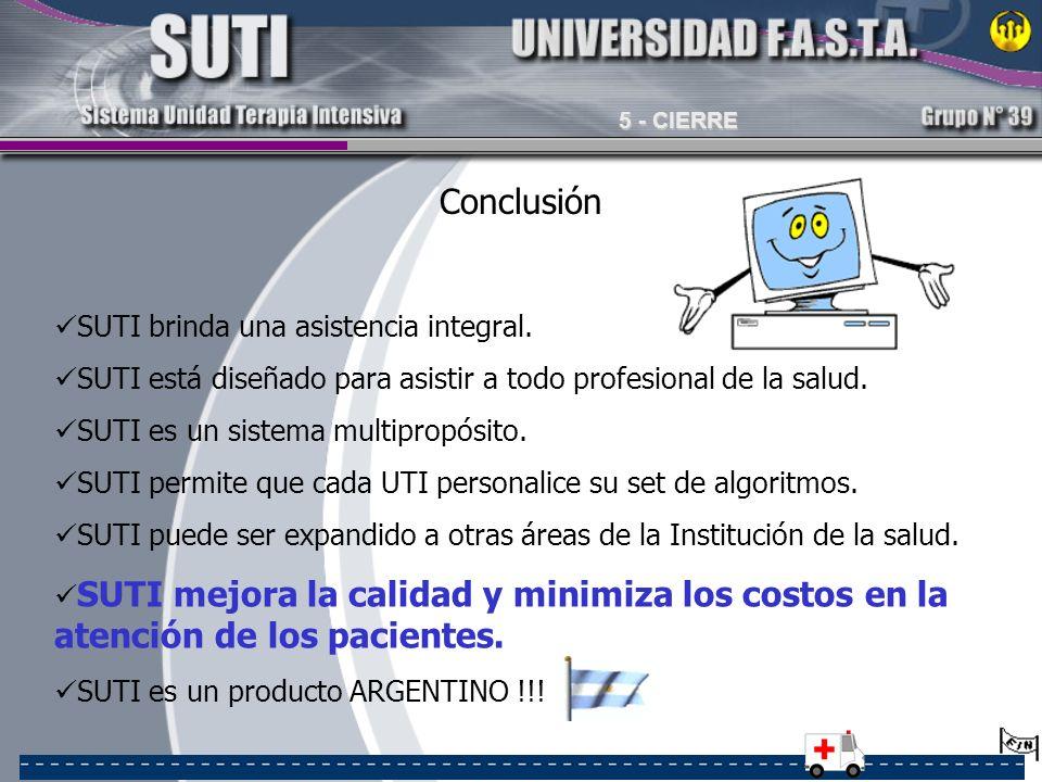 Conclusión SUTI brinda una asistencia integral.
