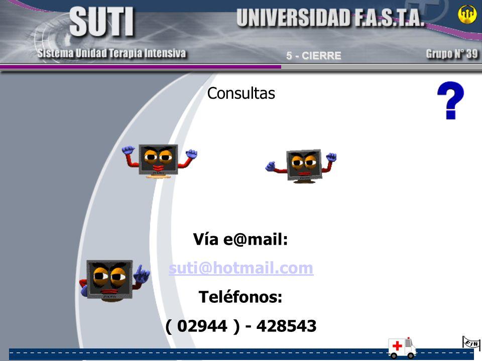 Vía e@mail: suti@hotmail.com Teléfonos: ( 02944 ) - 428543