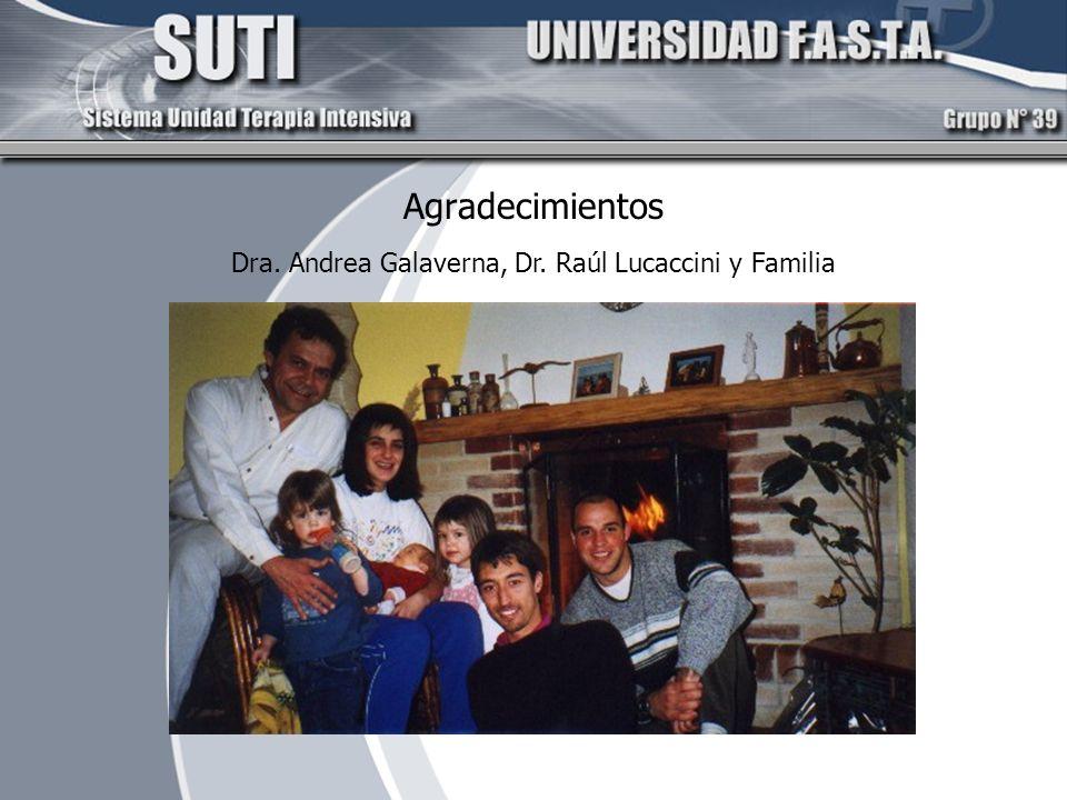 Dra. Andrea Galaverna, Dr. Raúl Lucaccini y Familia