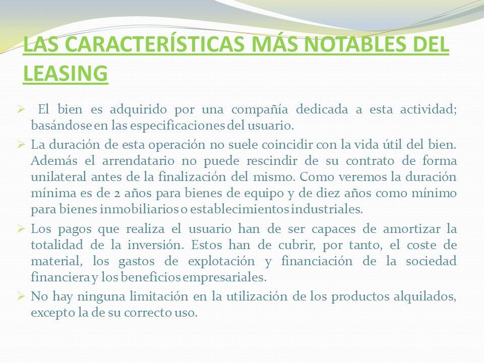 LAS CARACTERÍSTICAS MÁS NOTABLES DEL LEASING