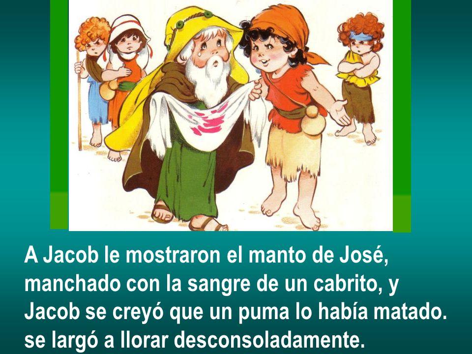 A Jacob le mostraron el manto de José,