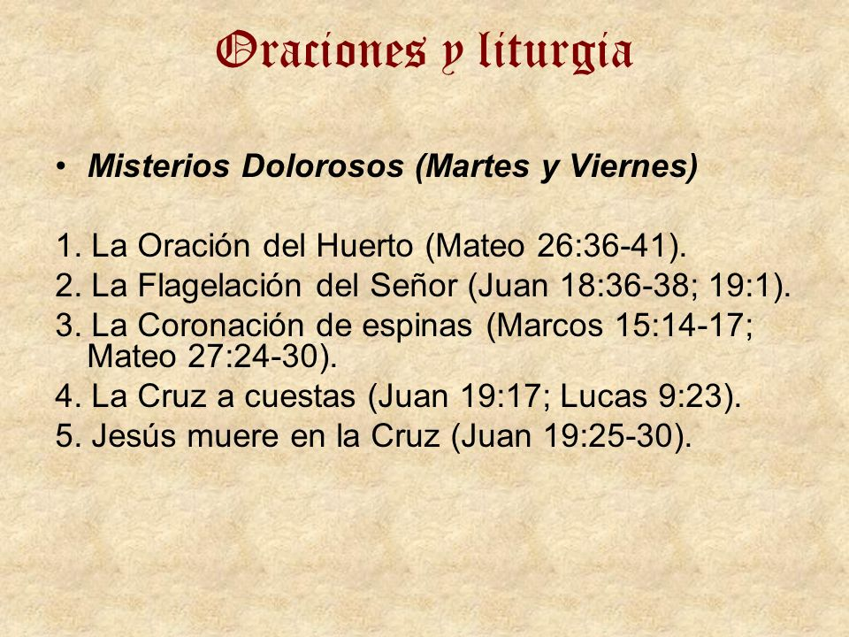 Oraciones y liturgia Misterios Dolorosos (Martes y Viernes)