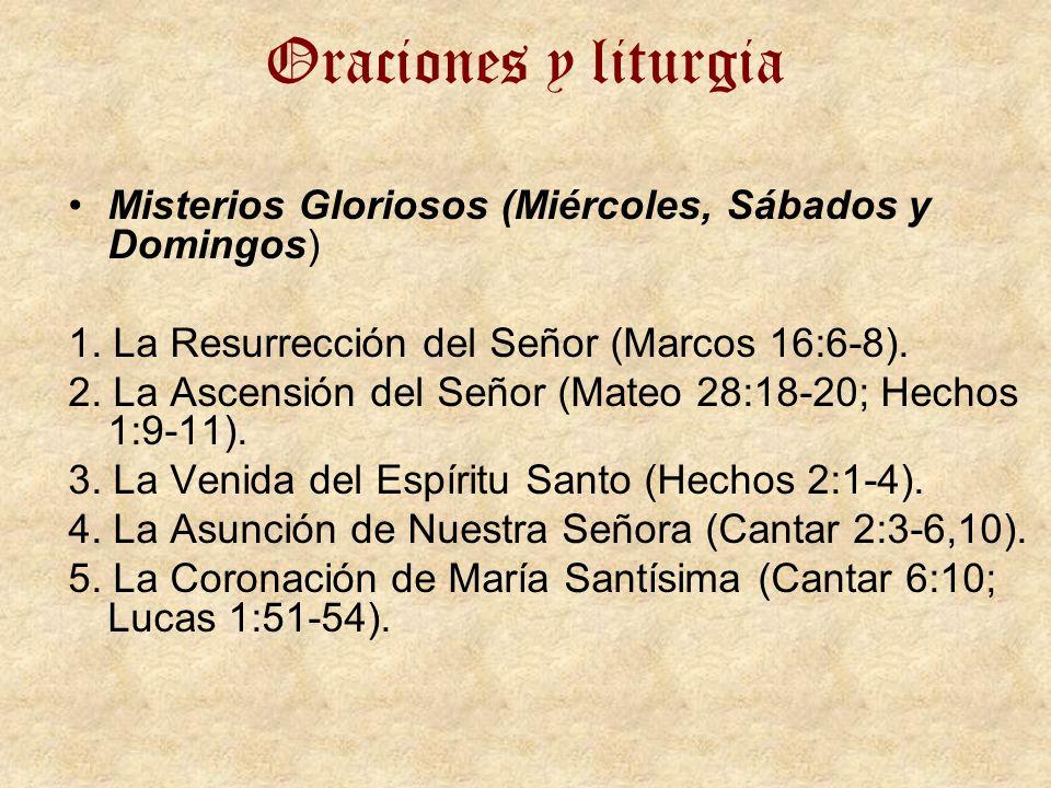 Oraciones y liturgia Misterios Gloriosos (Miércoles, Sábados y Domingos) 1. La Resurrección del Señor (Marcos 16:6-8).