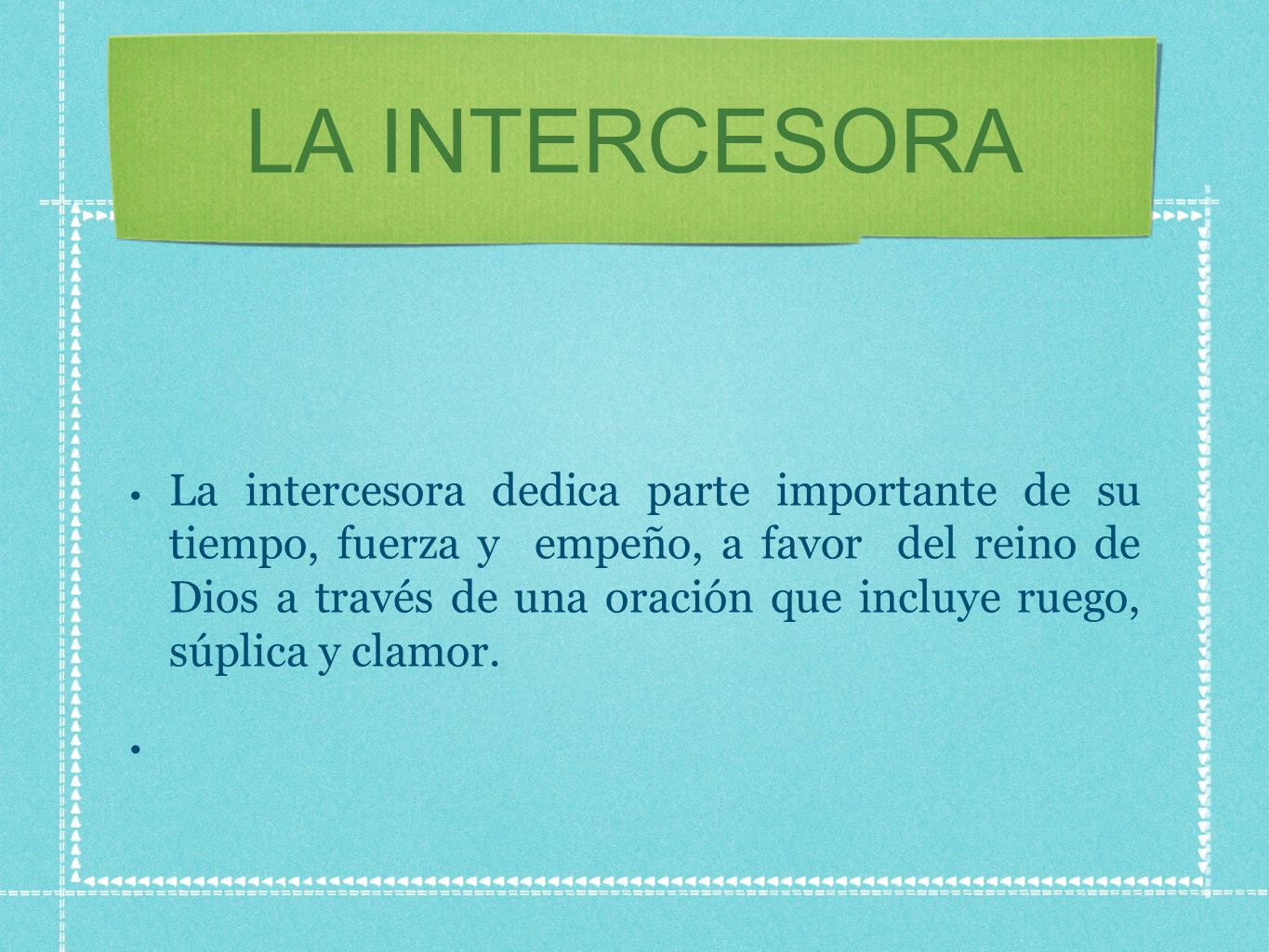 LA INTERCESORA