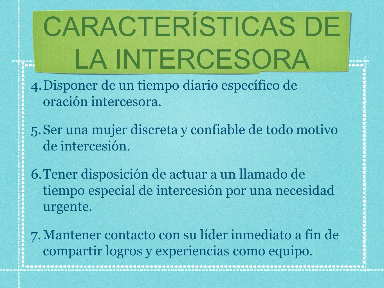 CARACTERÍSTICAS DE LA INTERCESORA