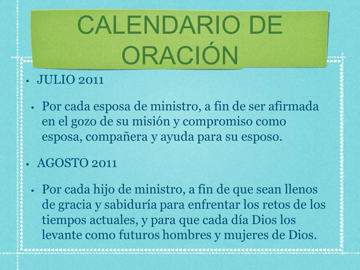 CALENDARIO DE ORACIÓN JULIO 2011
