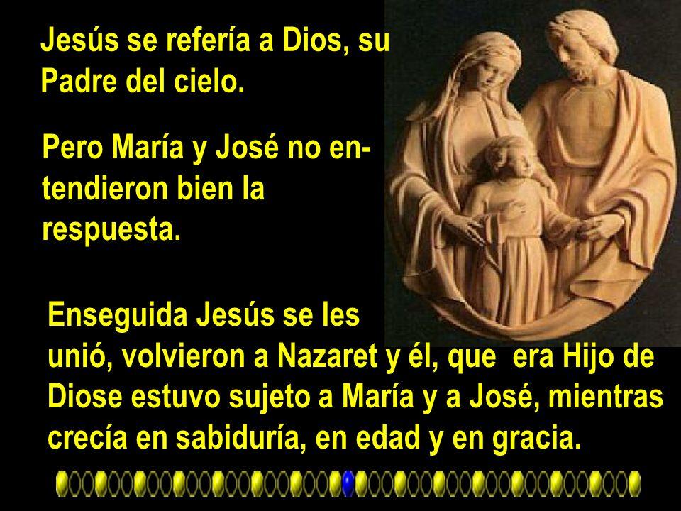 Jesús se refería a Dios, su
