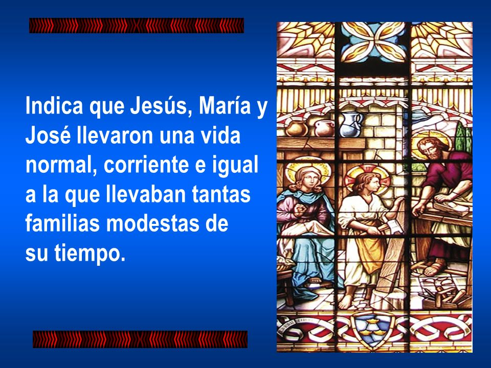 Indica que Jesús, María y