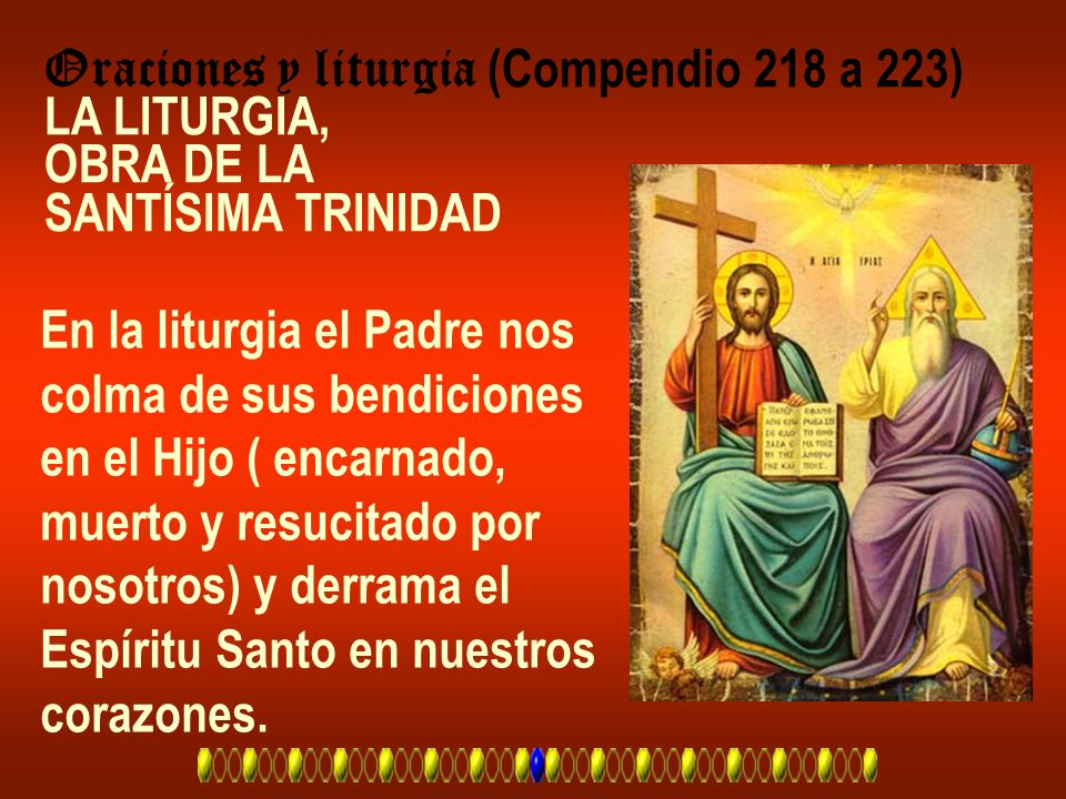Oraciones y liturgia (Compendio 218 a 223)