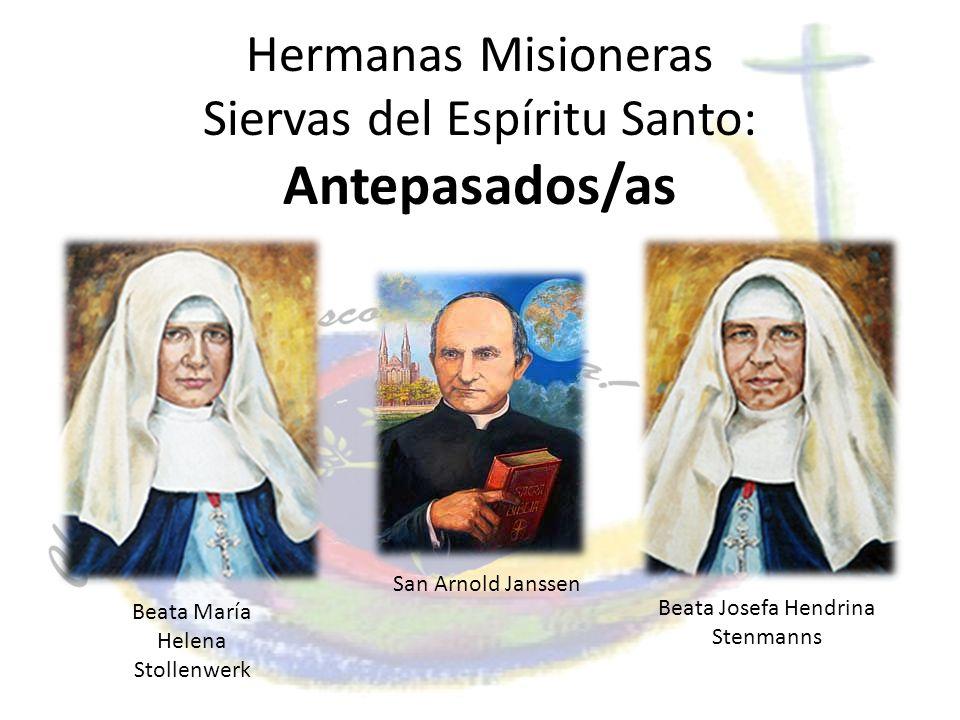 Hermanas Misioneras Siervas del Espíritu Santo: Antepasados/as