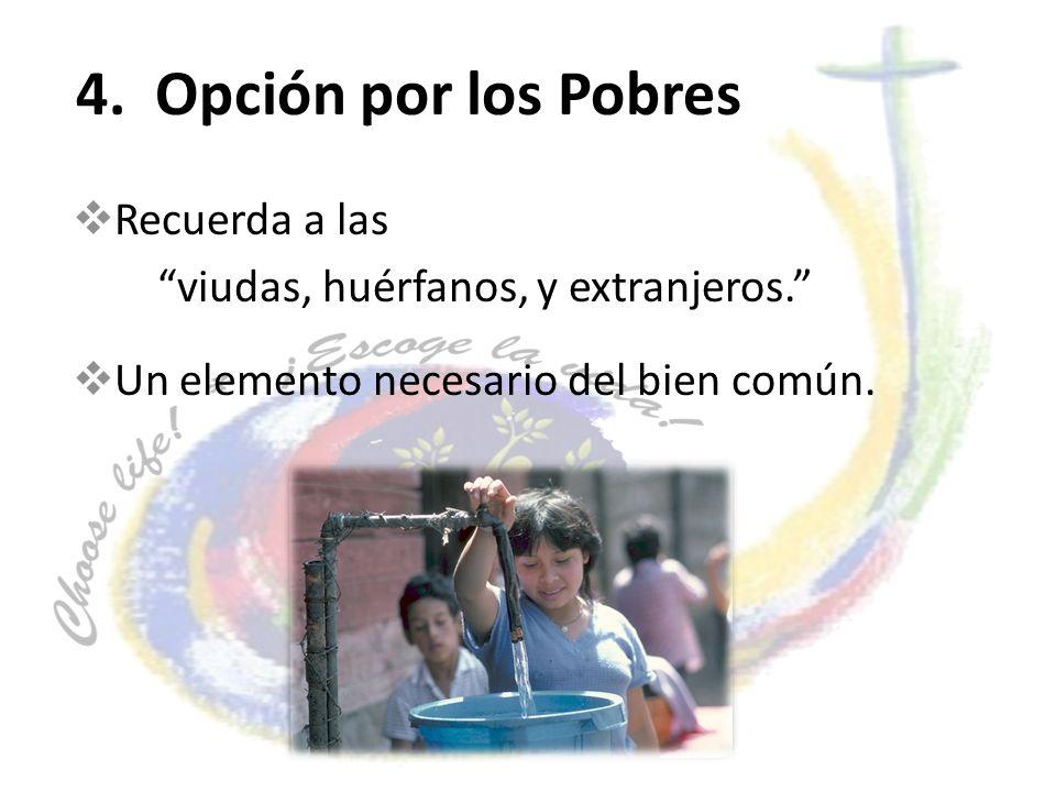 4. Opción por los Pobres Recuerda a las