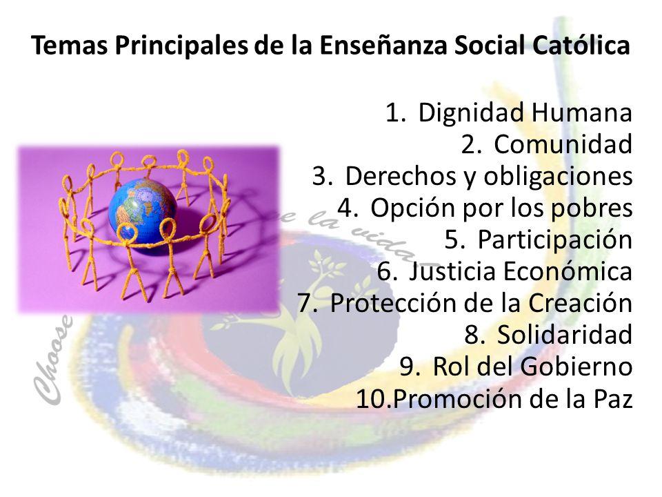 Temas Principales de la Enseñanza Social Católica