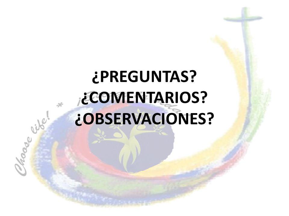 ¿PREGUNTAS ¿COMENTARIOS ¿OBSERVACIONES