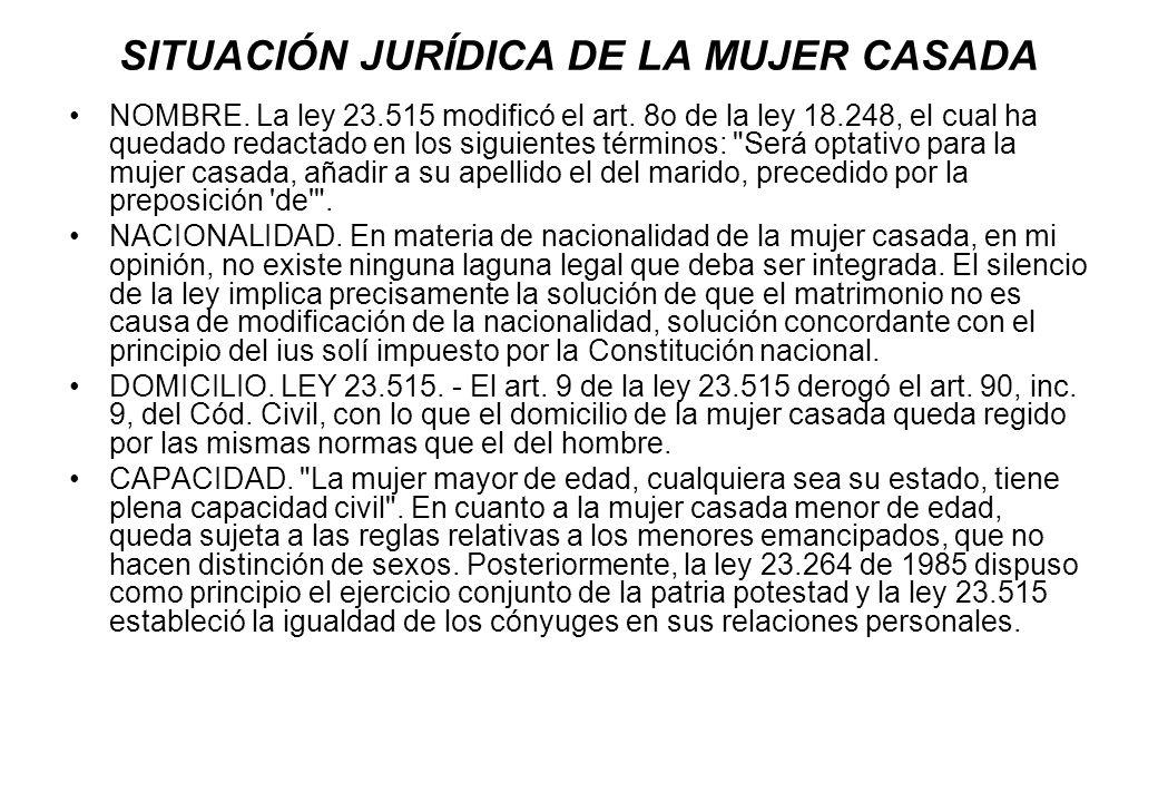 SITUACIÓN JURÍDICA DE LA MUJER CASADA