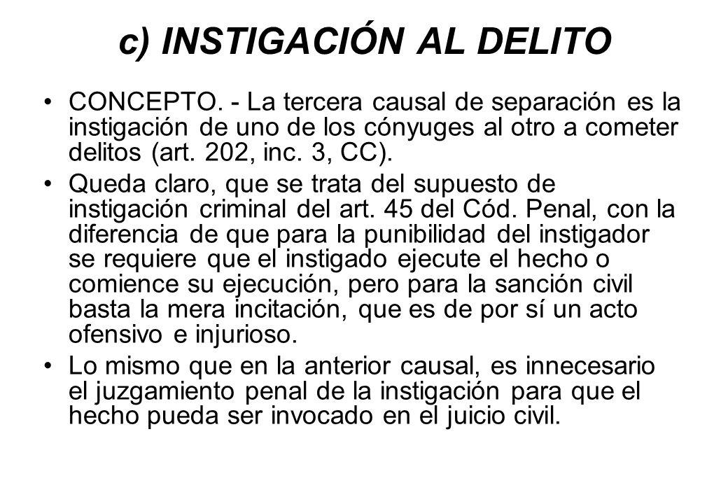 c) INSTIGACIÓN AL DELITO