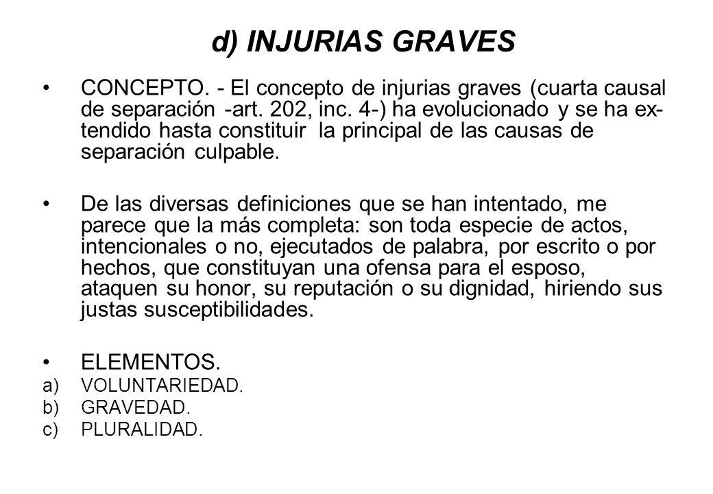 d) INJURIAS GRAVES