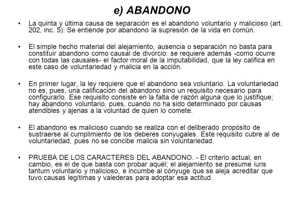 e) ABANDONO