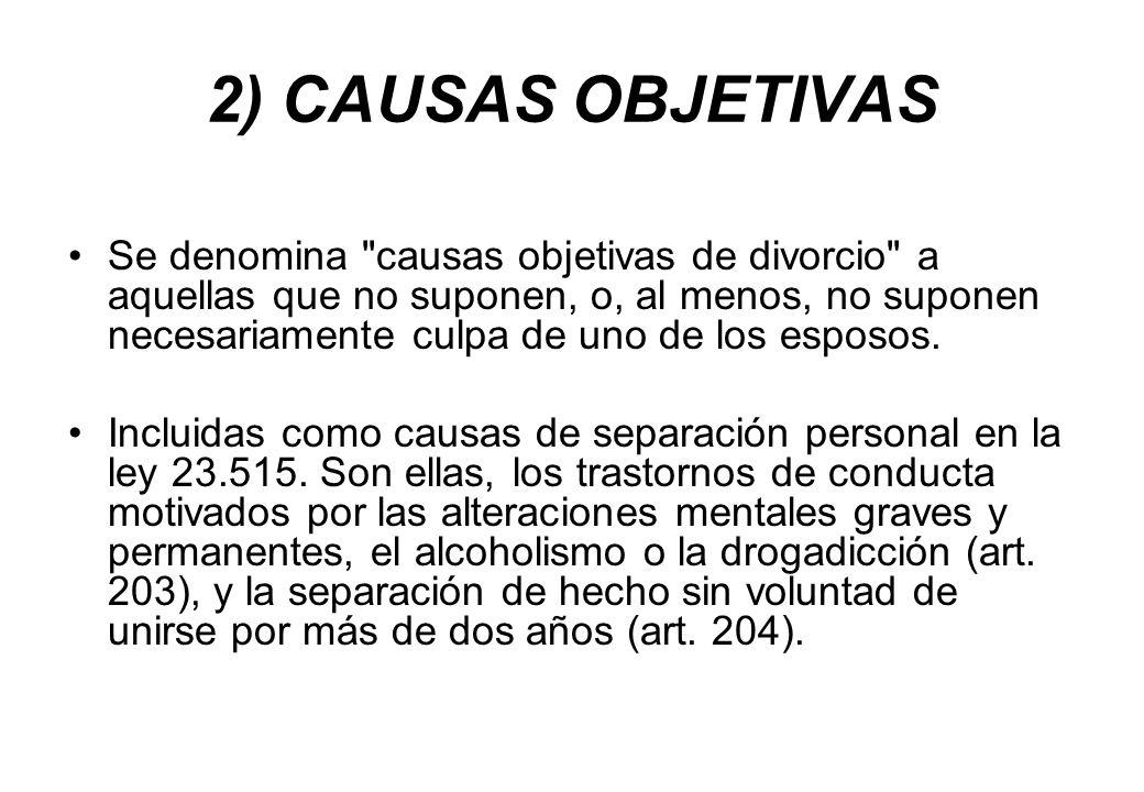 2) CAUSAS OBJETIVAS
