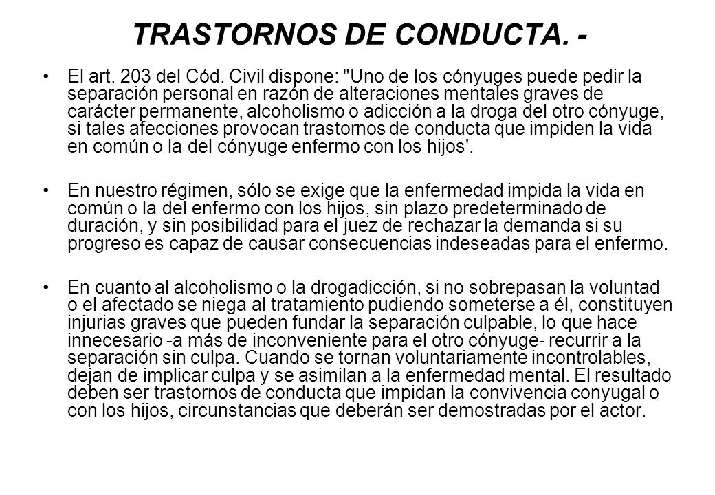 TRASTORNOS DE CONDUCTA. -